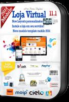 Nova Loja Virtual template Mobile 11.1 2014  V. Real 6.1
